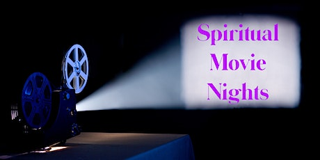 Spiritual Movie Nights tickets
