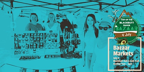 Top of the Range Blackbutt Bazaar Markets - July tickets