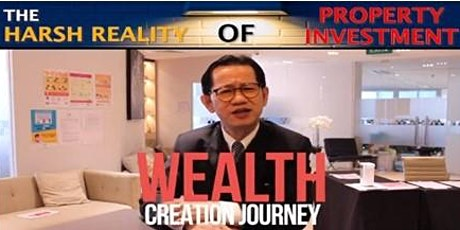 FREE : The Harsh Reality of Property Investment and Wealth Creation Journey tickets