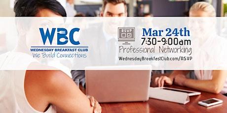 Wednesday Breakfast Club - March 24th entradas