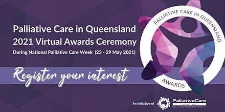 Palliative Care in Queensland 2021 Virtual Awards Ceremony tickets