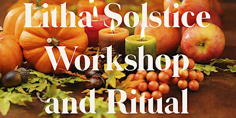 Litha Solstice Workshop and Ritual tickets
