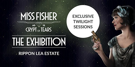 Miss Fisher and the Crypt of Tears Exhibition | Exclusive Twilight Sessions tickets