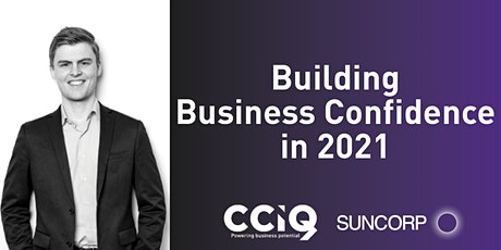 Building Business Confidence in 2021 tickets