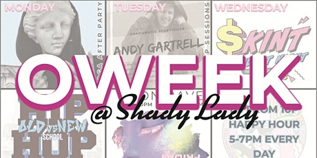 OWeek @Shady Lady tickets