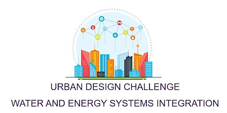 Urban Water and Energy Systems Design Challenge tickets