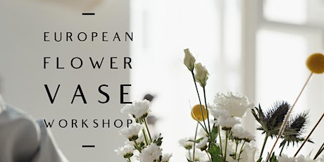 European Flower Vase Workshop tickets