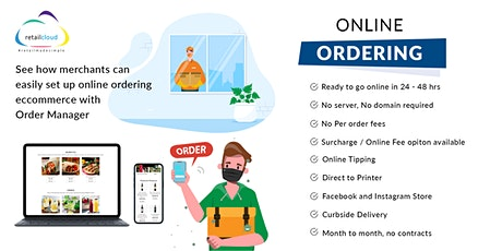 Online Ordering/eCommerce: Must have for Merchants to survive post pandemic tickets