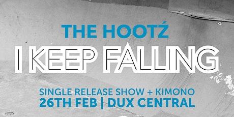 The Hootz 'I Keep Falling' Single Release Show - Christchurch tickets