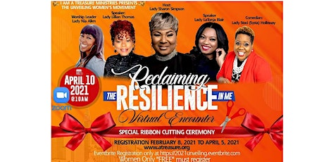 """The Unveiling Women's Movement """"Reclaiming The Resilience In Me"""" tickets"""