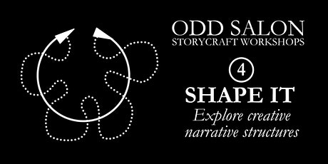 Odd Salon Workshop | Shape It: Explore creative narrative structures tickets