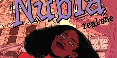 [SISTAH SCIFI  GRAPHIC NOVEL CLUB] Nubia: Real One by L.L. McKinney Tickets