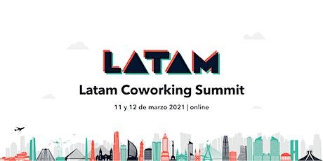 Latam Coworking Summit 2021 Online tickets