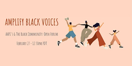 DAYLA - AAPI's & The Black Community: Open Forum tickets