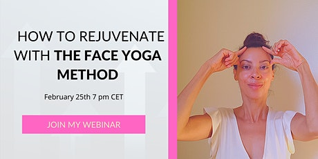 How to Rejuvenate with the Face Yoga Method tickets