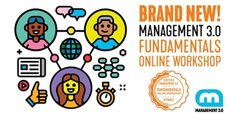 Management 3.0 Fundamentals Online Workshop Tickets