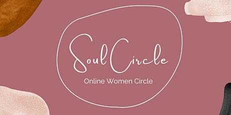 ⋘ Soul Circle • Selbstliebe ⋙  |  Online Women Circle am 27.02.2021 Tickets