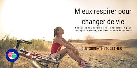 Mieux respirer pour changer de vie - Atelier en ligne 30 minutes billets