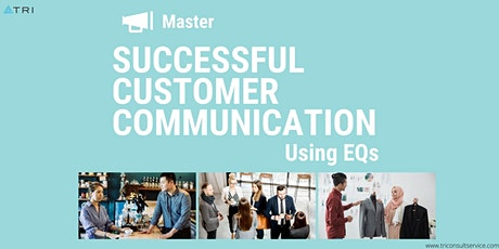 Master Successful Customer Communication using EQ tickets