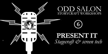 Odd Salon Workshop |Present It: Stagecraft & screen tech tickets