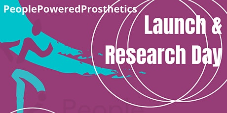 PeoplePoweredProsthetics Launch & Research Study Day tickets