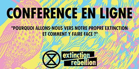 """Conférence HFX """"Pourquoi allons-nous vers notre propre extinction ?"""" billets"""