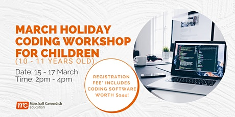 March Holiday Coding Workshop for Children (10-11 Years Old) tickets