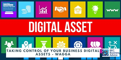 Taking Control of Your Business Digital Assets – Wagga