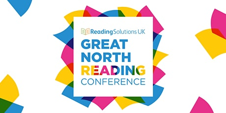 Reading Solutions UK - Great North Reading Conference tickets