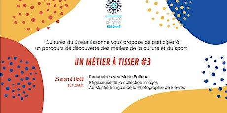 Un Métier à Tisser #3 - Rencontre avec Marie Palleau du Musée de la photo billets