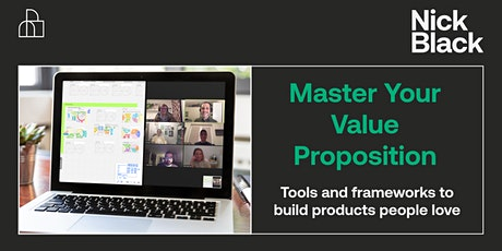 Master Your Value Proposition Workshop tickets