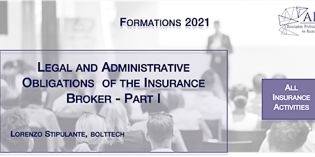 Legal and Administrative Obligations  of the Insurance Broker - Part I tickets
