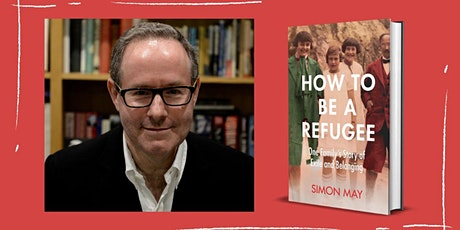 In conversation with Simon May, author of 'How to be a Refugee' tickets