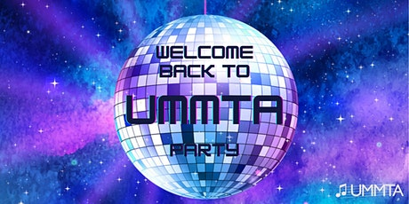 Welcome Back to UMMTA 2021! tickets