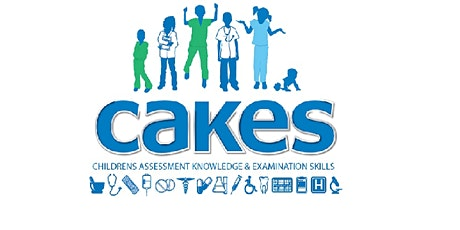 Children's Assessment Knowledge & Examination Skills (CAKES) tickets