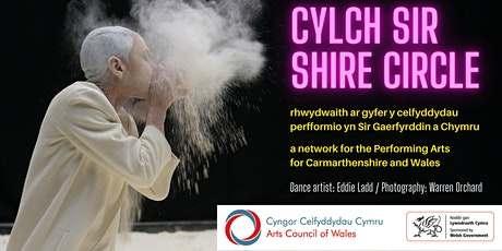 Cylch Sir / Shire Circle - 1st Session - Eddie Ladd (dance) + Discussion tickets