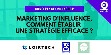 Marketing d'influence, comment établir une stratégie efficace ? billets