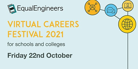 Schools & Colleges Engineering & Technology Virtual Careers Festival 2021 tickets