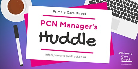 PCN Manager's Huddle tickets