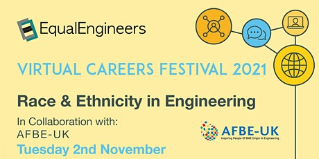 Race & Ethnicity in Engineering -  Virtual Careers Festival 2021 tickets