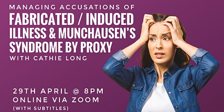 Fabricated / Induced Illness & Munchausen's Syndrome by Proxy tickets
