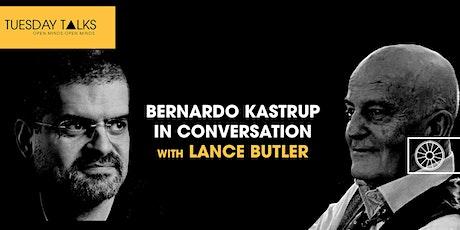 Lance Butler in Conversation with Dr Bernardo Kastrup tickets