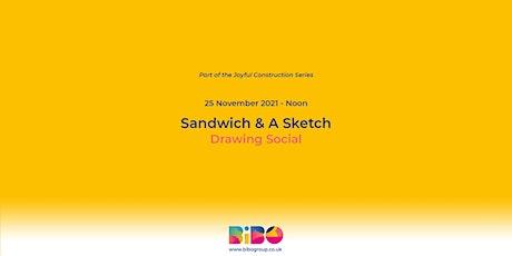Sandwich & A Sketch tickets