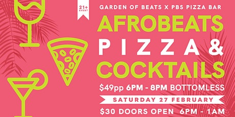 AFROBEATS IN ST KILDA - Bottomless Pizza & Cocktai tickets