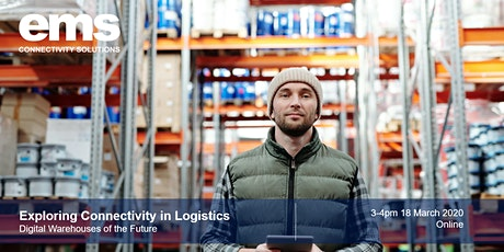 Exploring Connectivity in Logistics: Digital Warehouses of the Future tickets