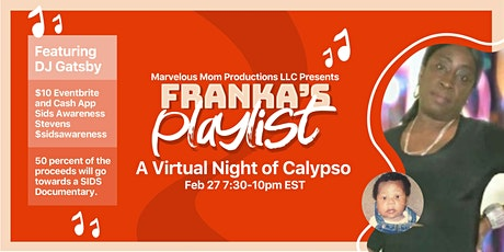 Marvelous Mom Productions LLC Presents Franka's Playlist tickets