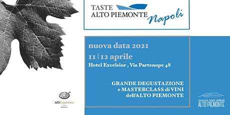 Taste Alto Piemonte - Napoli edition tickets