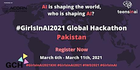 #GirlsInAI2021 Hackathon – Pakistan tickets