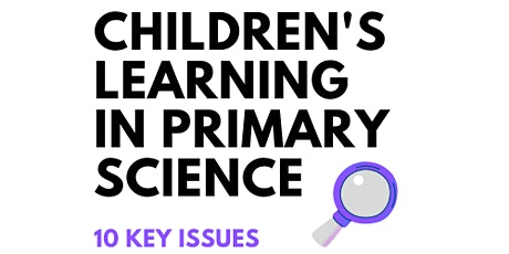 Children's Learning in Primary Science tickets