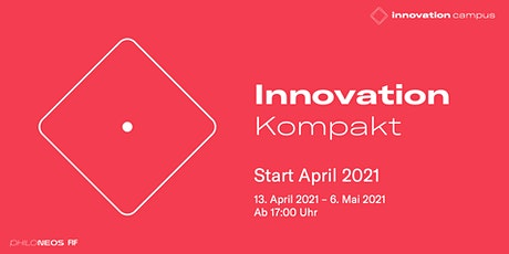 Innovation Kompakt - Start April 2021 Tickets